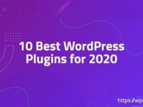 10 Best WordPress Plugins for 2020