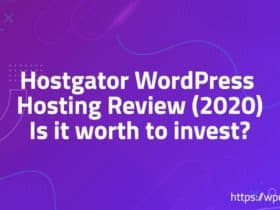 Hostgator WordPress Hosting Review (2020) - Is it worth to invest?