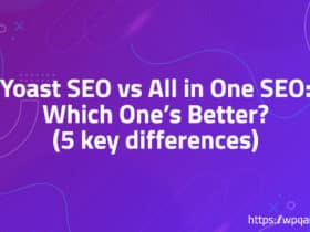 Yoast SEO vs All in One SEO: Which One's Better? (5 key differences)